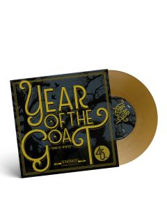 "YEAR OF THE GOAT-Song Of Winter/Limited Edition GOLD Vinyl 7"" EP"