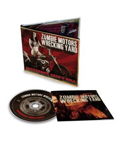 ZOMBIE MOTORS WRECKING YARD-Supersonic Rock´n Roll/ Limited Edition Digipack CD