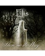 ELIS - Show Me The Way CD