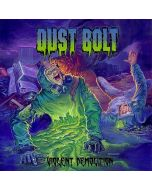 DUST BOLT - Violent Demolition CD