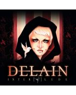 DELAIN-Interlude/Limited Edition Digipack CD with Bonus DVD