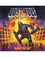 DUST BOLT - Awake The Riot CD