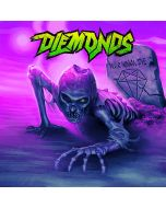 DIEMONDS-Never Wanna Die/CD