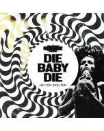 """KADAVAR-Die Baby Die/IMPORT Clear 7"""""""
