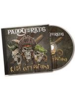 PADDY AND THE RATS-Riot City Outlaws/CD