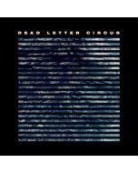 DEAD LETTER CIRCUS - Dead Letter Circus / LP