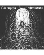 CORRUPTED / NOOTHGRUSH - Split /12""