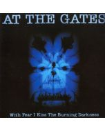 AT THE GATES - With Fear I Kissed The Burning Darkness / LP